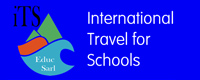 INTERNATIONAL TRAVEL For Schools
